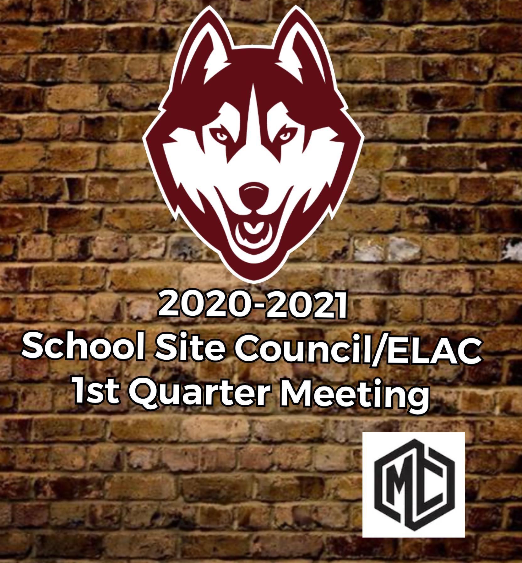 1st Quarter School Site Council Info