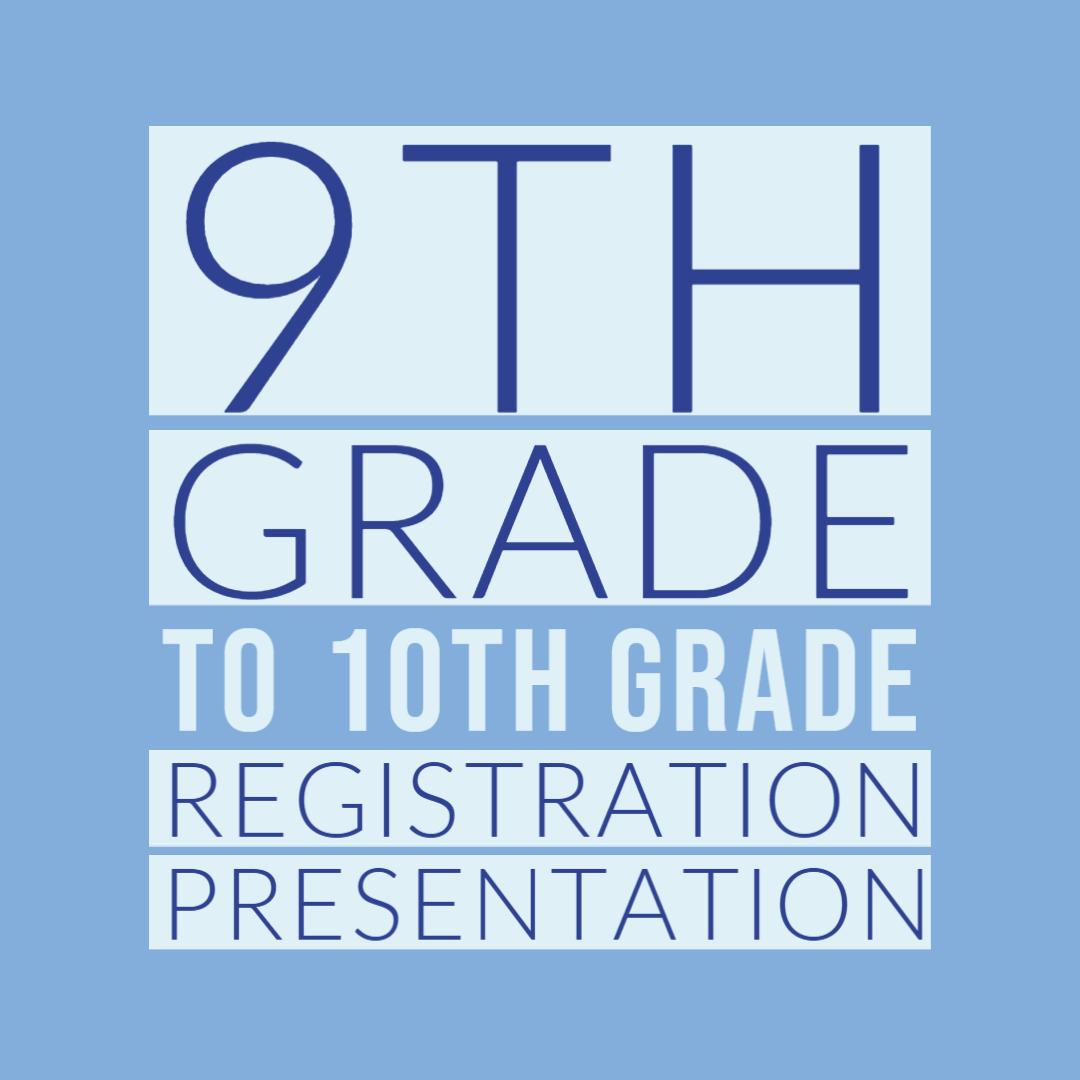 9th to 10th grade reg presentation