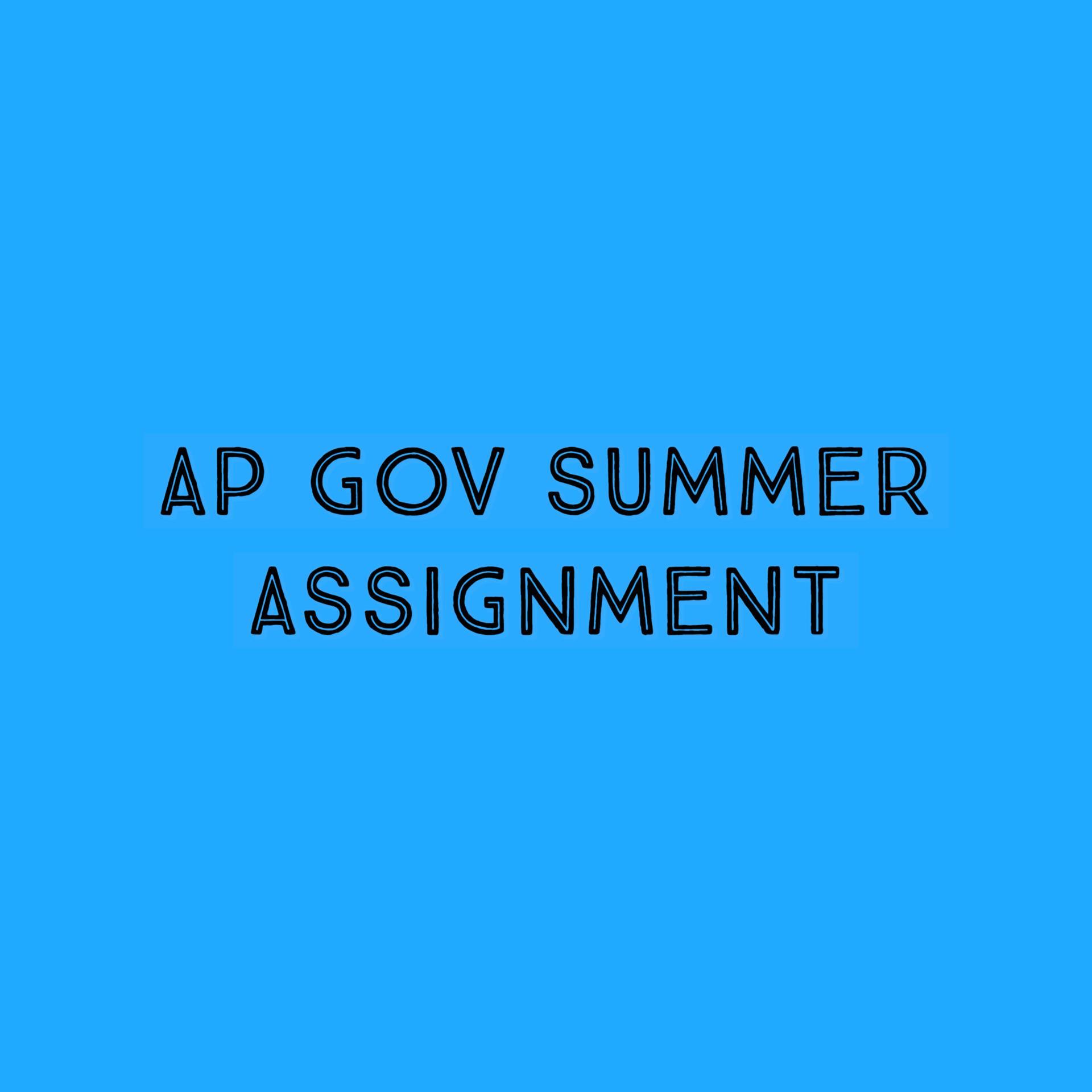 AP GOV SUMMER