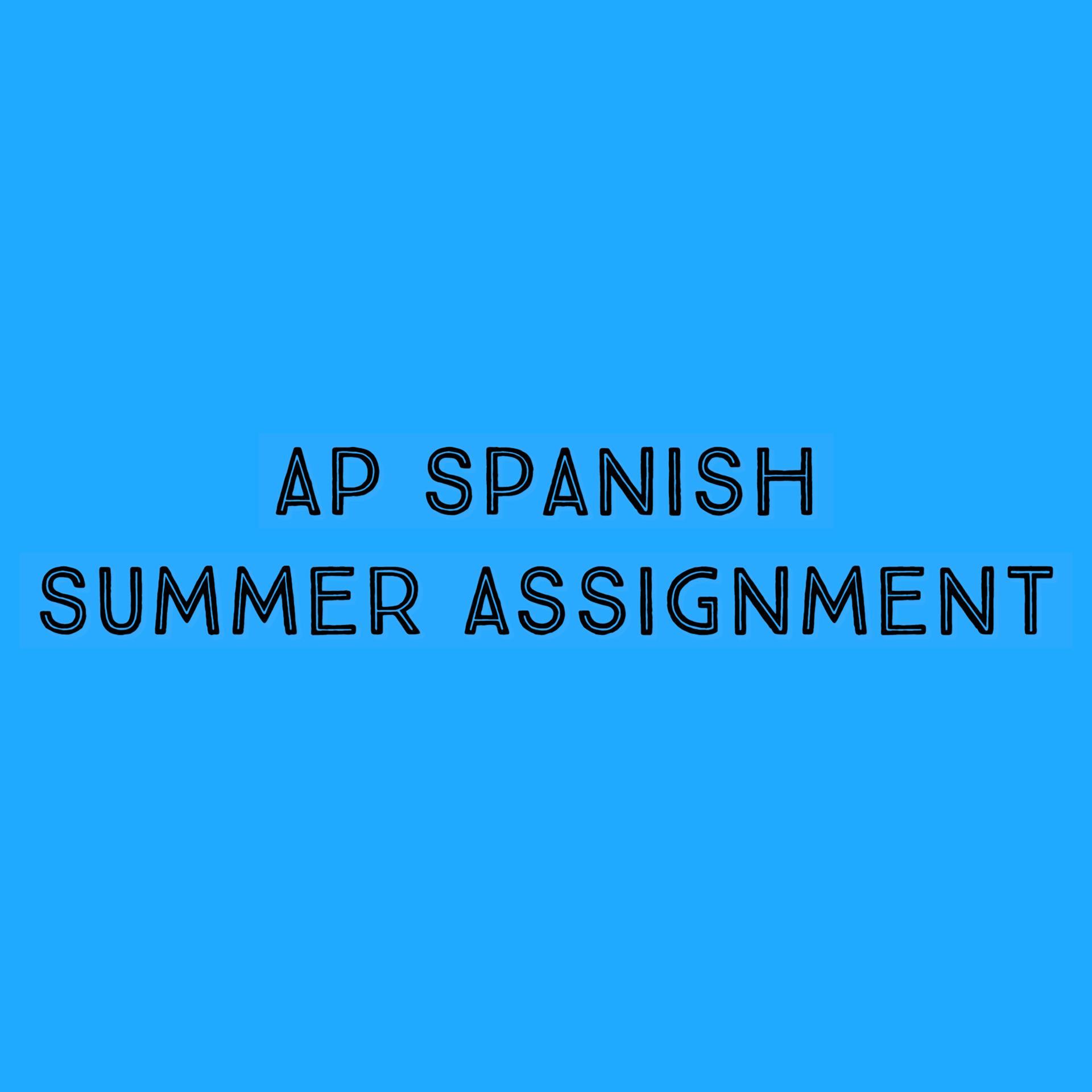 AP SPANISH SUMMER