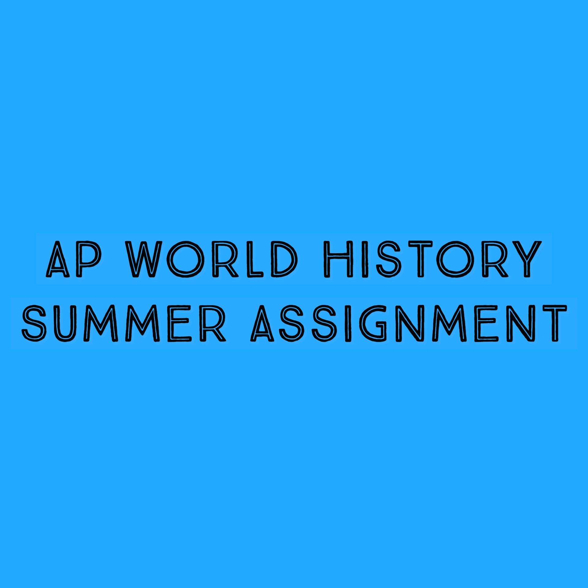 AP WORLD SUMMER
